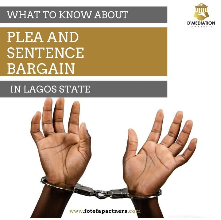 What to Know About Plea and Sentence Bargain in Lagos State.