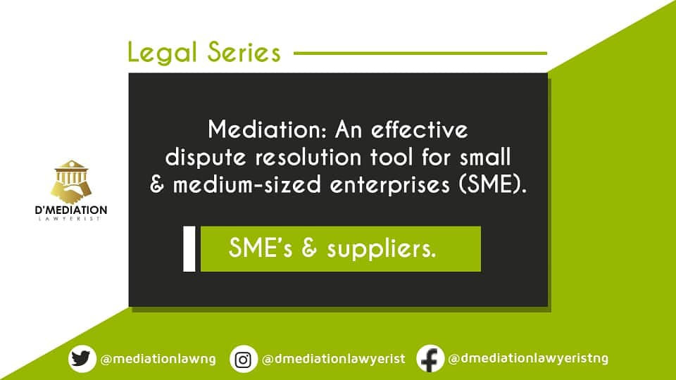Mediation: An effective dispute resolution tool for SMEs