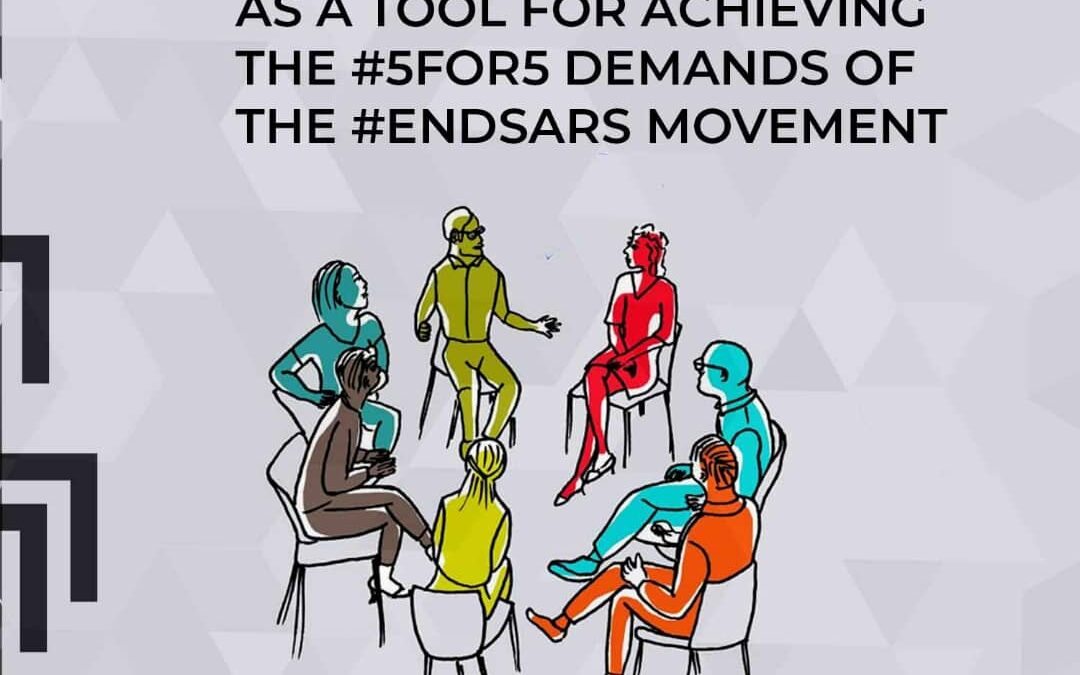 Mediation And Dialogue As A Tool For Achieving The #5for5 Demands Of The #EndSars movement